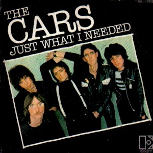 The Cars – Just What INeeded
