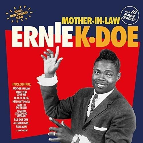 Ernie K Doe –Mother-In-Law