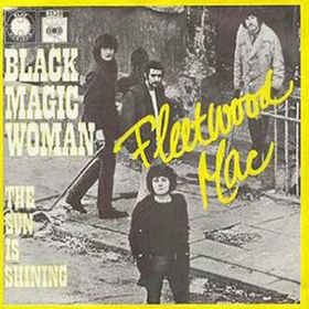 Fleetwood Mac – Black Magic Woman