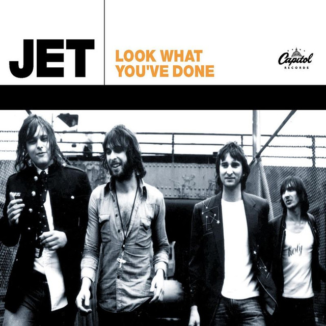 Jet – Look What You've Done