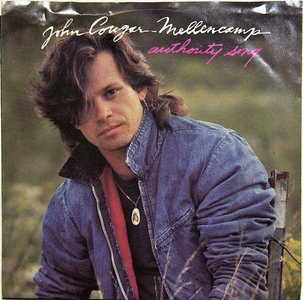 John Mellencamp – The Authority Song