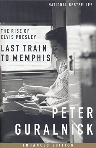 Last Train to Memphis…book by Peter Guralnick
