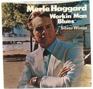 Merle Haggard – Workin' ManBlues