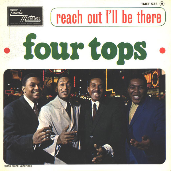 The Four Tops – Reach Out (I'll BeThere)