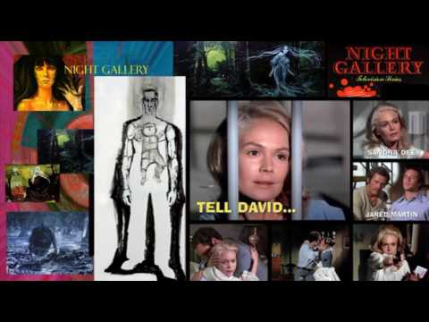 """Night Gallery – """"Tell David""""                                 a look into thefuture"""