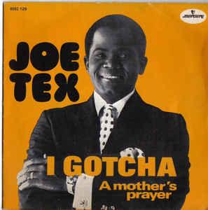 Joe Tex – IGotcha