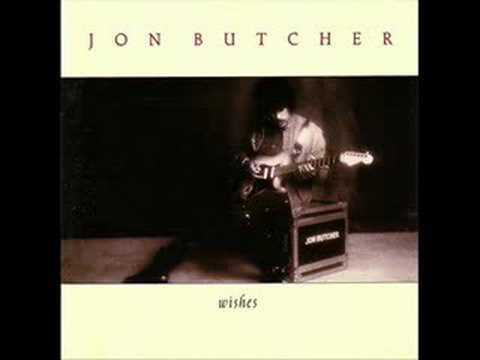 Jon Butcher –Wishes