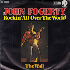 John Fogerty – Rockin' All Over The World