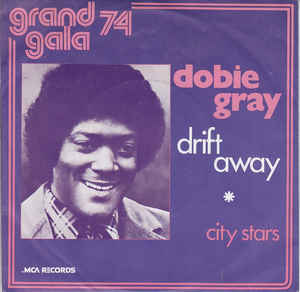 Dobie Gray – DriftAway