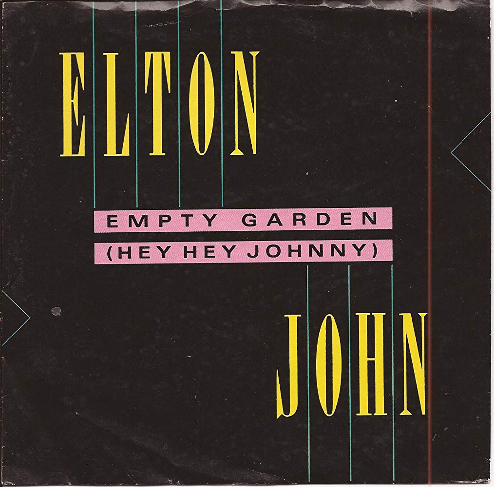 Elton John – Empty Garden (Hey Hey Johnny)