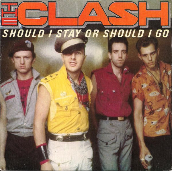 Clash – Should I Stay Or Should I Go?