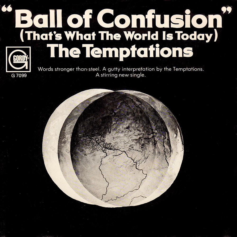 Temptations – Ball of Confusion    ——— Songs that reference The Beatles