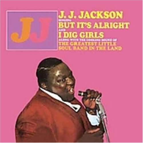 J.J. Jackson – But It'sAlright