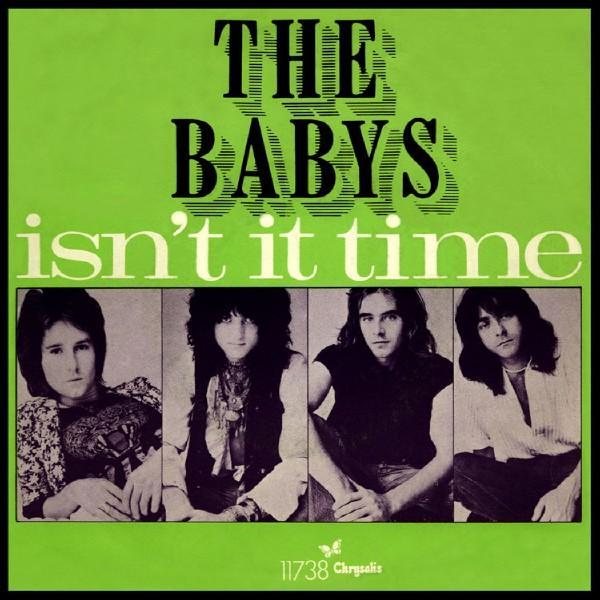 The Babys – Isn't ItTime