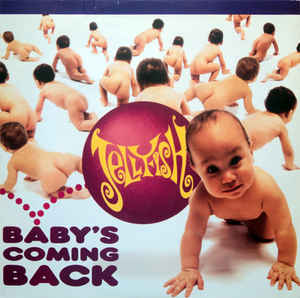 Jellyfish – Baby's Coming Back —Powerpop Friday