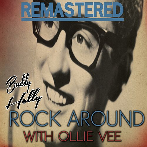 Buddy Holly – Rock Around With Ollie Vee