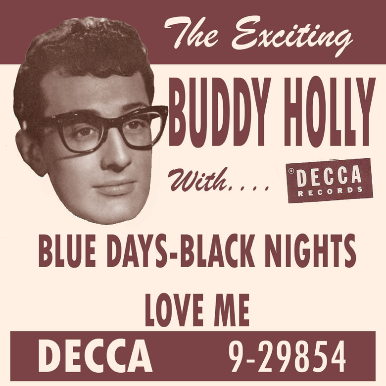 Buddy Holly – Blue Days Black Nights