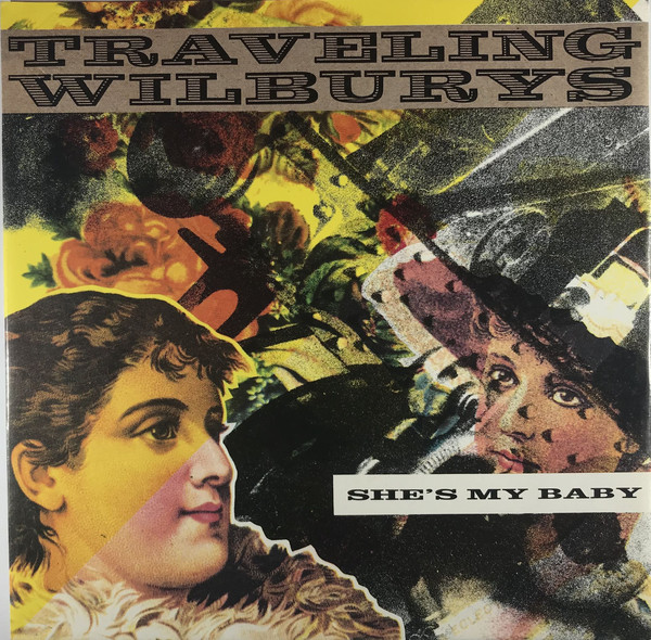 Traveling Wilburys – She's My Baby