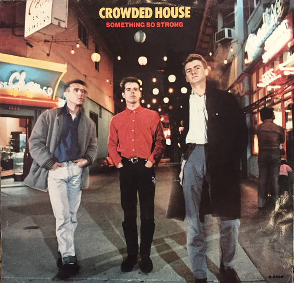 Crowded House – Something SoStrong