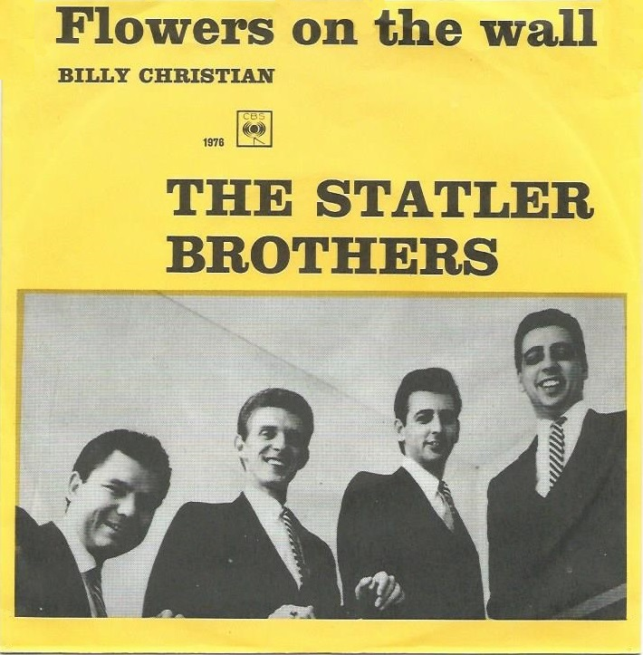 Statler Brothers – Flowers On TheWall
