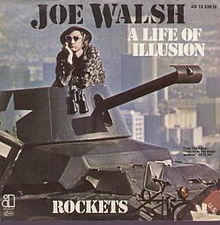 Joe Walsh – A Life Of Illusion