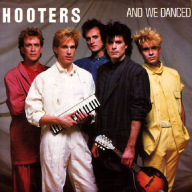The Hooters – And We Danced    —-Powerpop Friday