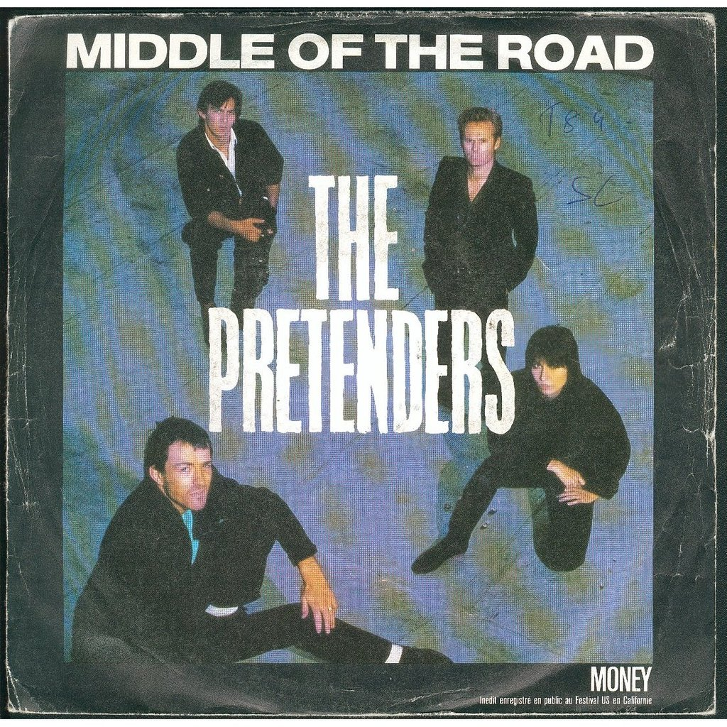 Pretenders – Middle of the Road