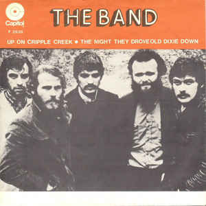 The Band – The Night They Drove Old DixieDown