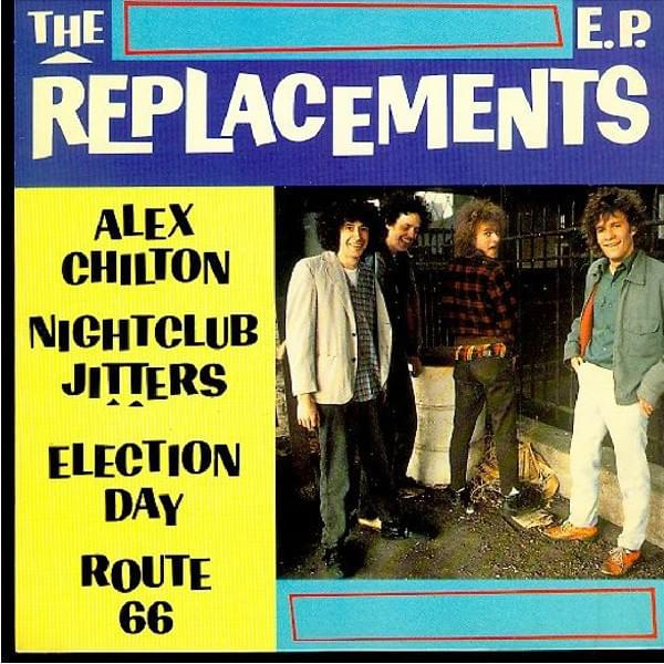 The Replacements – Alex Chilton    —-Powerpop Friday