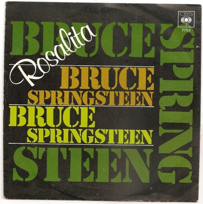 Bruce Springsteen – Rosalita (Come Out Tonight)