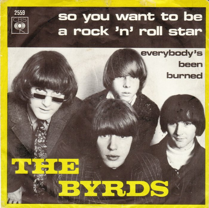 The Byrds – So You Want To Be A Rock 'n' Roll Star    —-Powerpop Friday