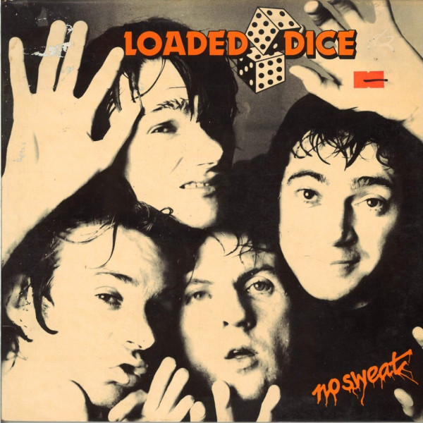 Loaded Dice – Come Take Me Tonight    —-Powerpop Friday