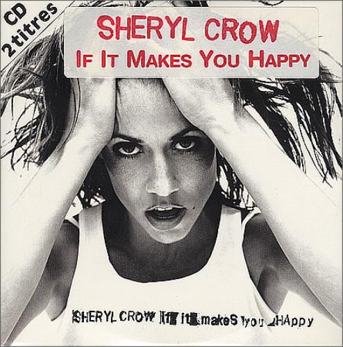 Sheryl Crow – If It Makes You Happy