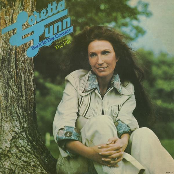 Songs That Were Banned: Loretta Lynn – ThePill