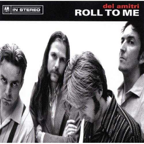 Del Amitri – Roll To Me    —-Powerpop Friday
