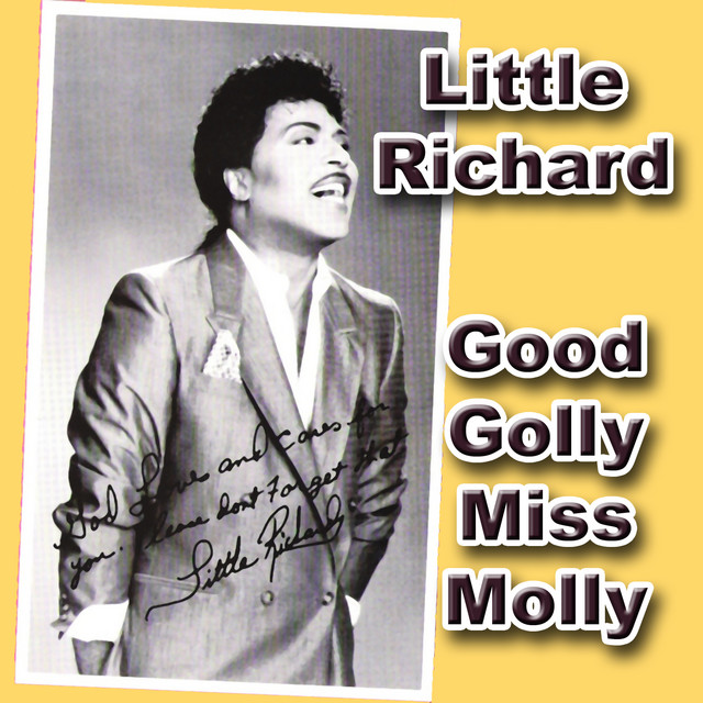 Little Richard – Good Golly, Miss Molly