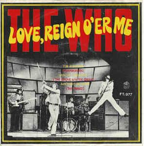The Who – Love, Reign O'erMe