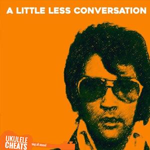 Elvis Presley – A Little LessConversation