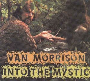 Van Morrison – Into The Mystic
