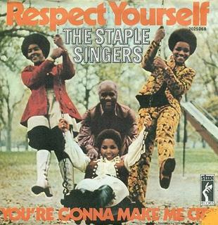 Staple Singers – Respect Yourself