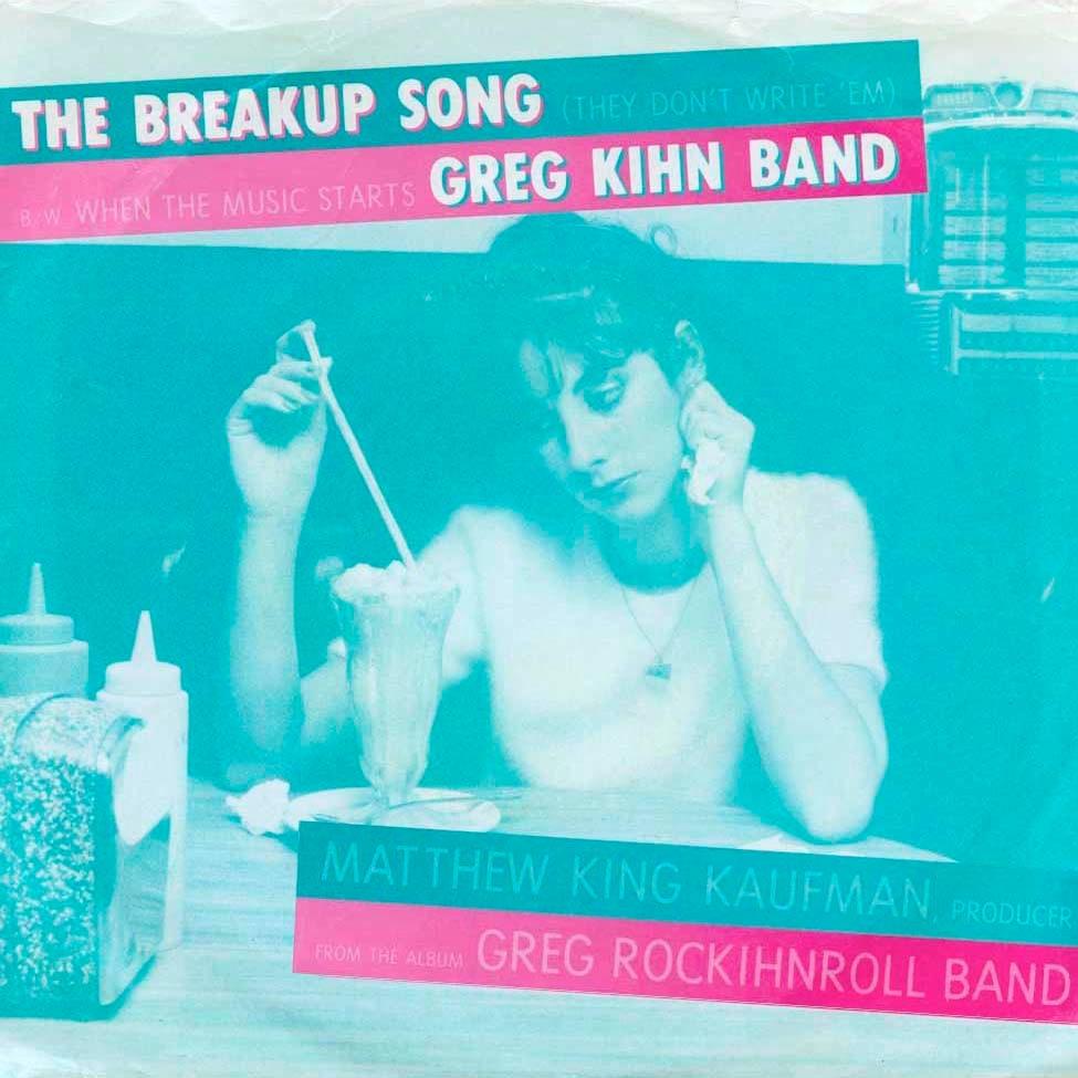 Greg Kihn – The Breakup Song    ….Powerpop Friday