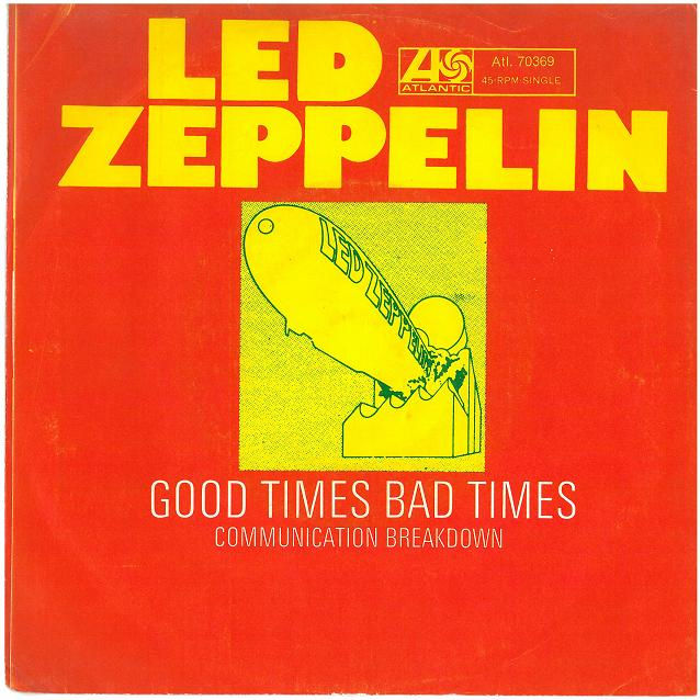 Led Zeppelin – Good Times, Bad Times