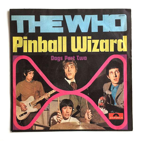 The Who – PinballWizard
