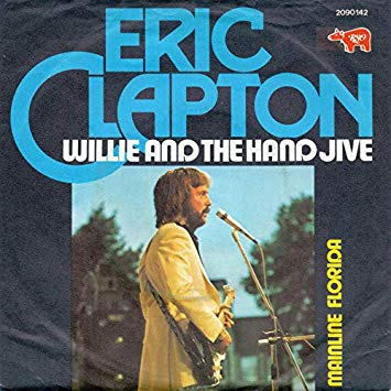 Eric Clapton – Willie and The HandJive