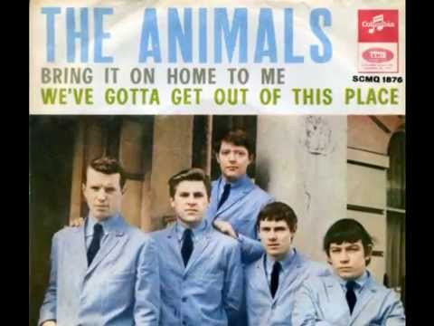 Animals – We've Gotta Get Out Of ThisPlace