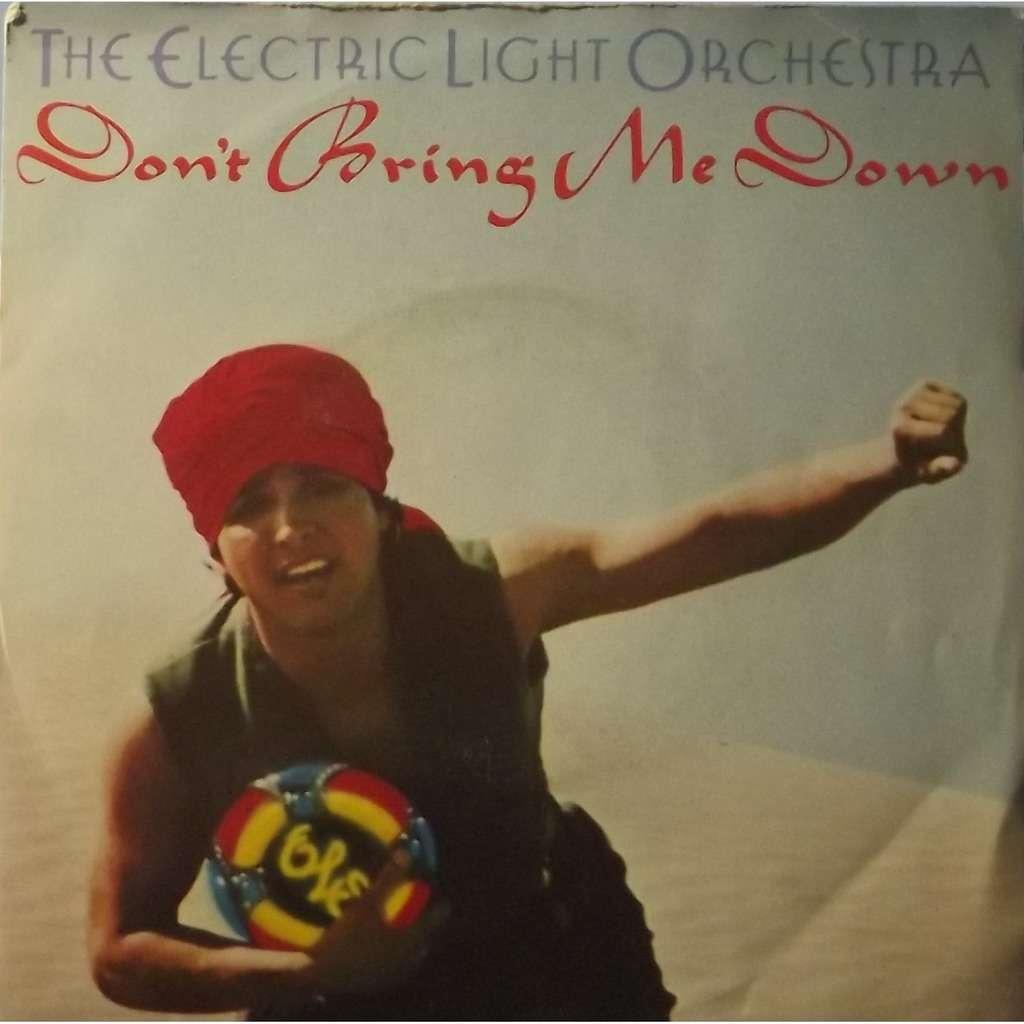 ELO – Don't Bring MeDown