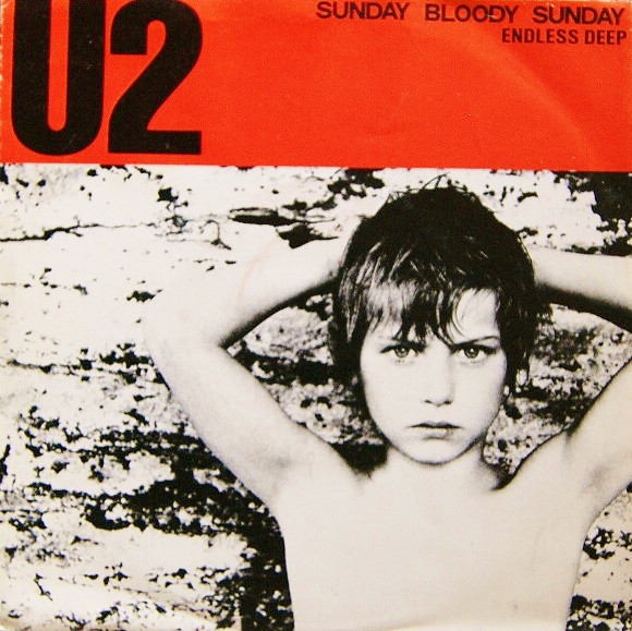 U2 – Sunday BloodySunday