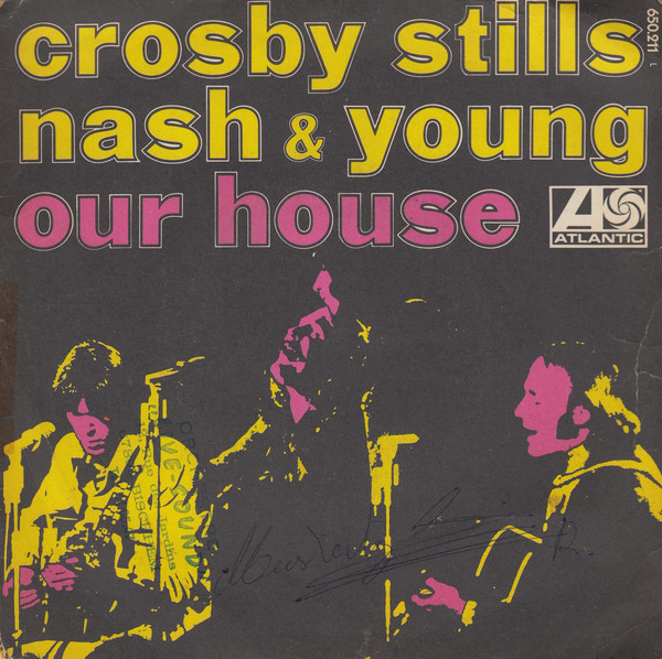 Crosby, Stills, Nash, and Young – OurHouse