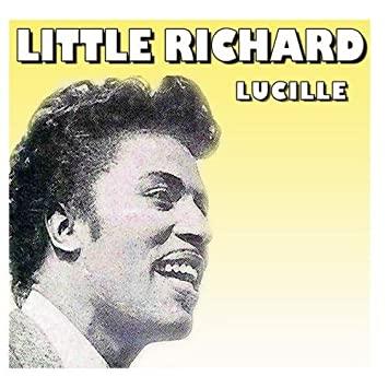 Little Richard –Lucille