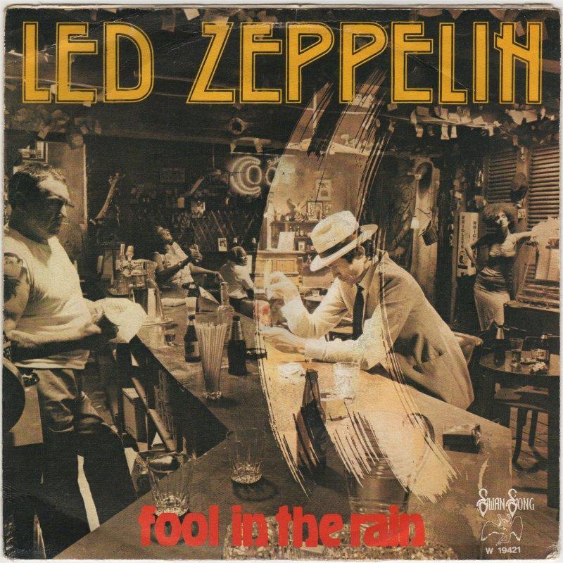 Led Zeppelin – Fool In TheRain